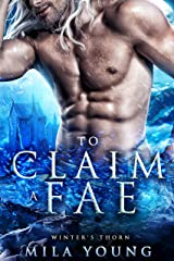 To Claim A Fae: Fantasy Romance (Winter's Thorn Book 4) (English Edition) Format Kindle