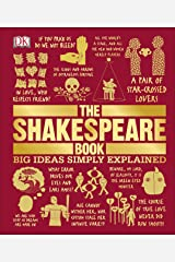 The Shakespeare Book: Big Ideas Simply Explained Kindle Edition