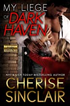 My Liege of Dark Haven (Mountain Masters & Dark Haven Book 5)
