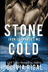 Stone Cold (An Iron Tornadoes MC Romance Book 1) Kindle Edition