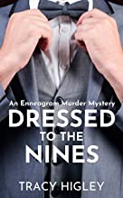 Dressed to the Nines: An Enneagram Murder Mystery – discover your Enneagram Type!