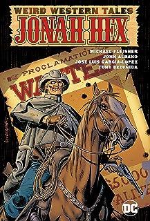 Weird Western Tales: Jonah Hex Omnibus