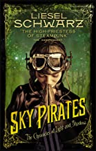 Sky Pirates: Chronicles of Light and Shadow (Chronicles of Light & Shadow 3)