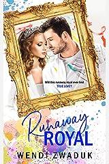 Runaway Royal: A Royal Romance (English Edition) eBook Kindle