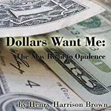 Dollars Want Me