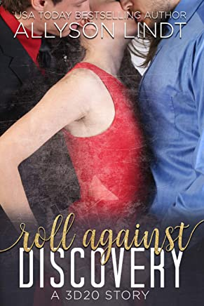Roll Against Discovery: A Ménage Romance (3d20 Book 3)