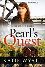 Pearl's Quest (Pioneer Wilderness Romance series Book 11)