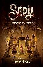 Sépia: A Bruxa de Jaqueiral
