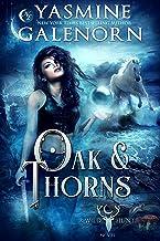Oak & Thorns (The Wild Hunt Book 2)
