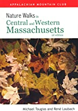Nature Walks In Central & Western Massachusetts, 2nd
