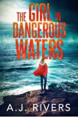 The Girl in Dangerous Waters (Emma Griffin™ FBI Mystery Book 8) Kindle Edition