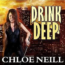 Drink Deep: Chicagoland Vampires, Book 5