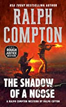Ralph Compton the Shadow of a Noose (A Rough Justice Western Book 2)