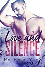 Love And Silence (English Edition)