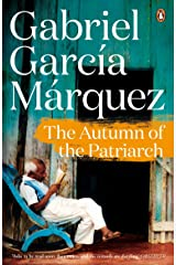 The Autumn of the Patriarch Kindle Edition