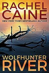 Wolfhunter River (Stillhouse Lake Book 3) Kindle Edition