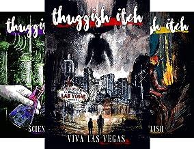 Thuggish Itch (6 Book Series)