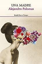 Una madre (Nuevos Tiempos nº 278) (Spanish Edition)