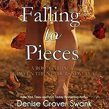 Falling to Pieces: Rose Gardner Between the Numbers Novella, Volume 1