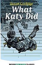 What Katy Did (Dover Children's Evergreen Classics)