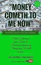 money cometh now