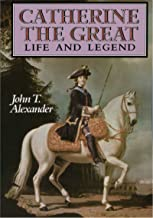 Catherine the Great: Life and Legend (English Edition)