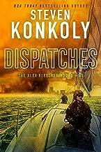 DISPATCHES: A Modern Thriller (Alex Fletcher Book 5)