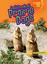 Let's Look at Prairie Dogs (Lightning Bolt Books ® ― Animal Close-Ups)