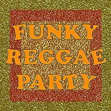 Funky Reggae Party