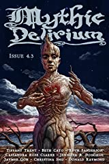 Mythic Delirium Magazine Issue 4.3 Kindle Edition