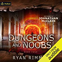 Dungeons and Noobs: Noobtown, Book 4