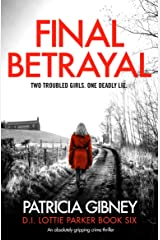 Final Betrayal: An absolutely gripping crime thriller (Detective Lottie Parker Book 6) (English Edition) Formato Kindle