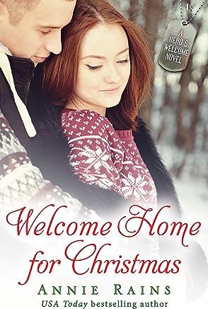 Welcome Home for Christmas: A Hero's Welcome Novel