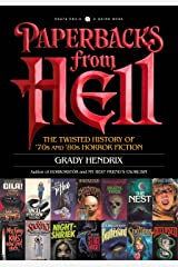 Paperbacks from Hell: The Twisted History of '70s and '80s Horror Fiction (English Edition) eBook Kindle