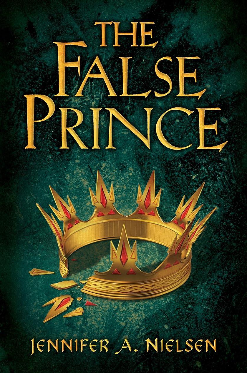 はしごびっくり熟すThe False Prince (The Ascendance Series, Book 1) (Ascendance Trilogy) (English Edition)