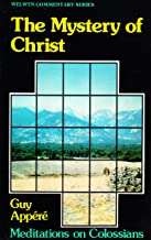 Mystery of Christ: (Welwyn Commentary Series)