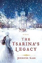 The Tsarina's Legacy: A Novel