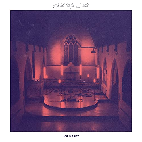 Joe Hardy - Hold Me Still (2019)