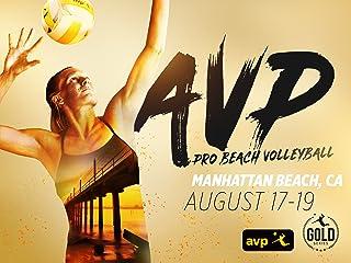 2018 AVP Gold Series//Manhattan Beach Open – Pro Beach Volleyball