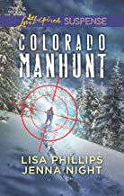 Colorado Manhunt (Love Inspired Suspense)