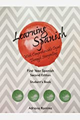 Learning Spanish with Comprehensible Input Through Storytelling Paperback