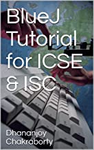 BlueJ Tutorial for ICSE & ISC