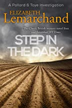 Step in the Dark (Pollard & Toye Investigations Book 8)