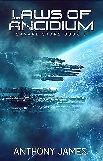 Laws of Ancidium (Savage Stars Book 5)
