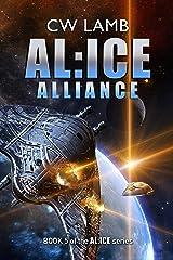 ALICE Alliance: Book 5 Kindle Edition
