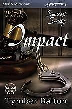 Impact [Suncoast Society] (Siren Publishing Sensations)