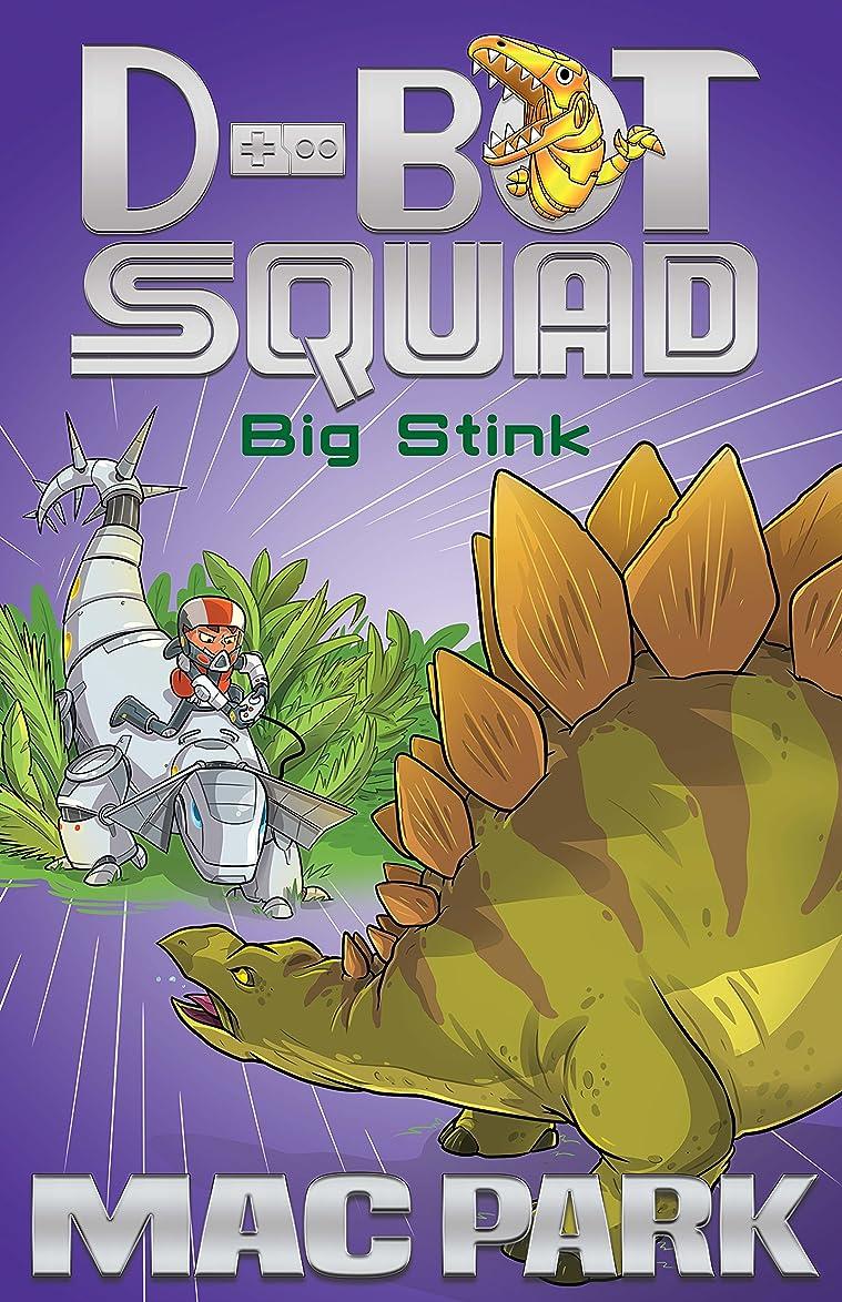 説教する軍隊深めるBig Stink: D-Bot Squad 4 (English Edition)