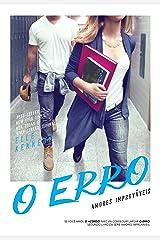 O erro (Amores Improváveis Livro 2) eBook Kindle