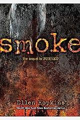 Smoke (Burned Book 2) Kindle Edition