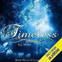 Timeless: Caylin's Story, Book 1